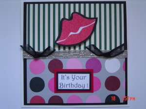 Card Front: It's Your Birthday! Inside Sentiment: So pucker up and kiss your forties GOODBYE!